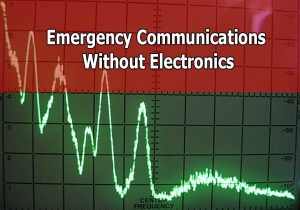 Emergency Communications Without Electronics