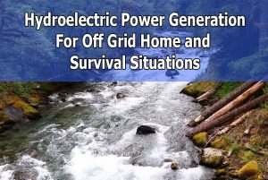 Hydroelectric Power Generation For Survival Situation