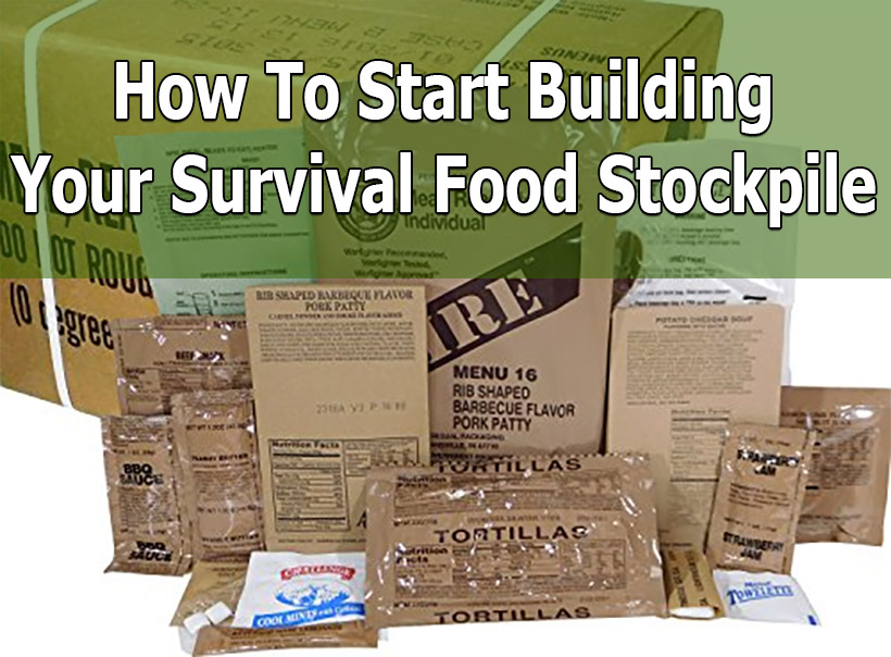 How how to start building survival food stockpile