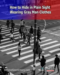 How to hide in plain sight wearing gray man clothes